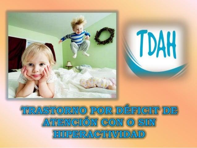 PUNTOS A TRATAR  Historia  ¿Qué es el TDAH?  ¿A quiénes afecta?  ¿Causas del TDAH?  Síntomas  Tipos de TDAHDiagnósti...