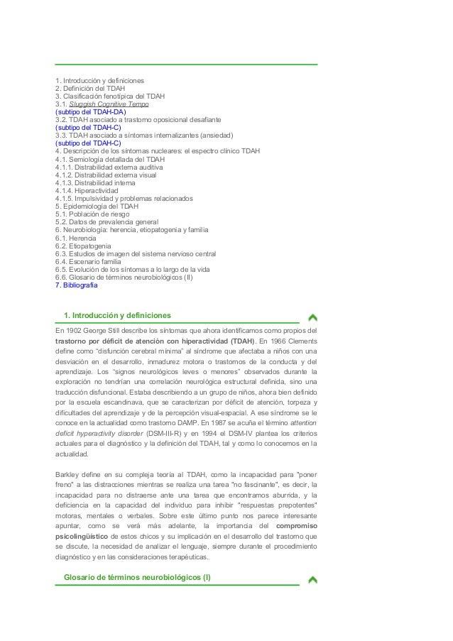 1. Introducción y definiciones2. Definición del TDAH3. Clasificación fenotípica del TDAH3.1. Sluggish Cognitive Tempo(subt...