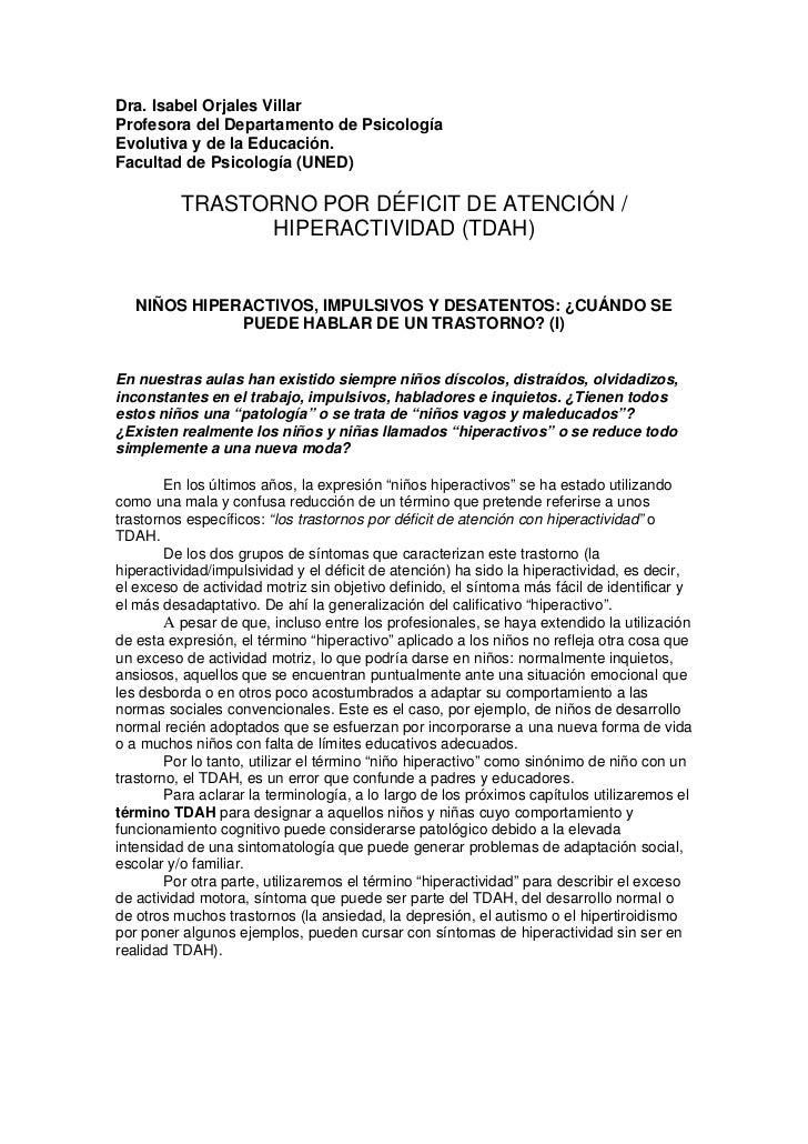 Dra. Isabel Orjales VillarProfesora del Departamento de PsicologíaEvolutiva y de la Educación.Facultad de Psicología (UNED...
