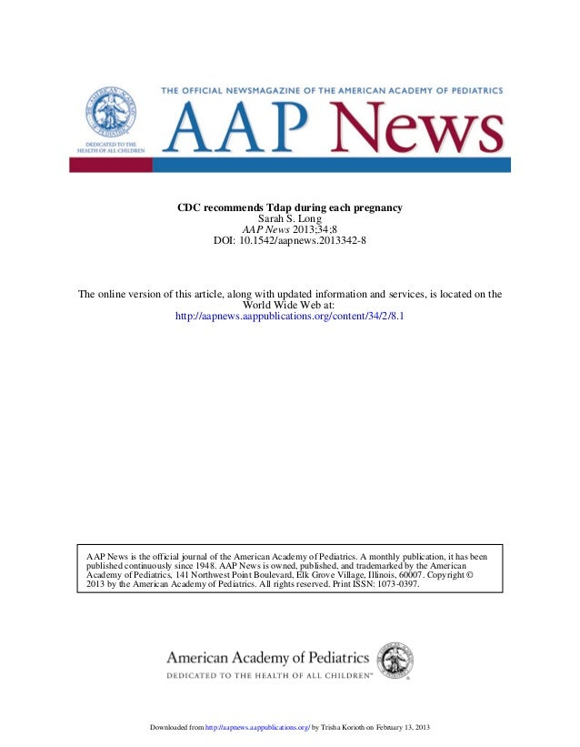 CDC recommends Tdap during each pregnancy                                        Sarah S. Long                            ...