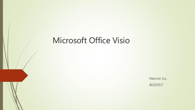 Microsoft Office Visio Haoran Liu 4010557