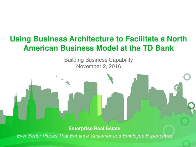 Enterprise Real Estate Ever Better Places That Enhance Customer and Employee Experiences Using Business Architecture to Fa...