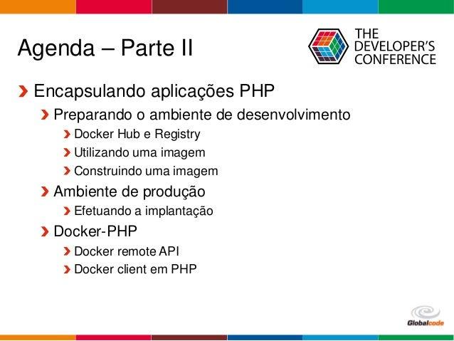 Desenvolvendo e implantando aplicações PHP utilizando Docker Slide 3
