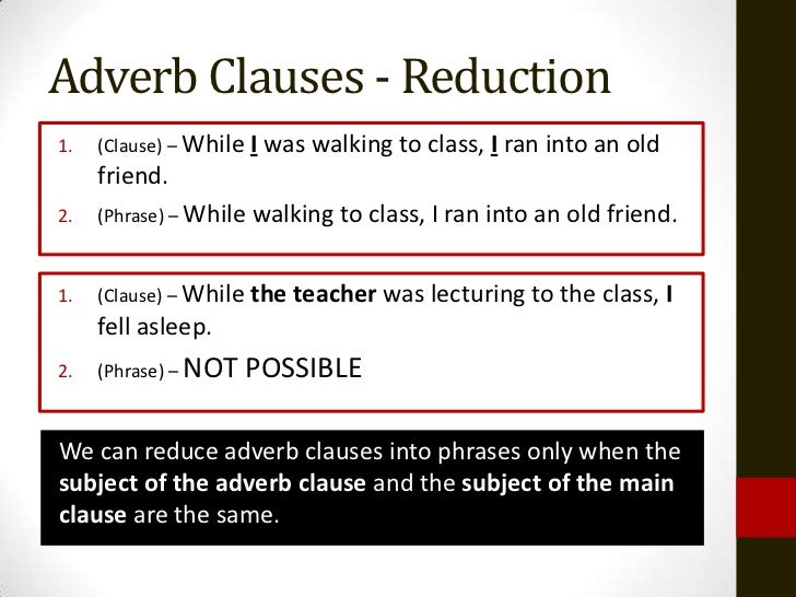tdc1 adverb clauses and reductions