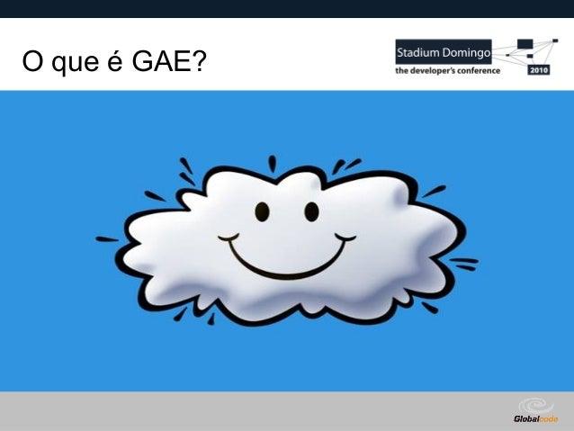 Globalcode – Open4education O que é GAE?
