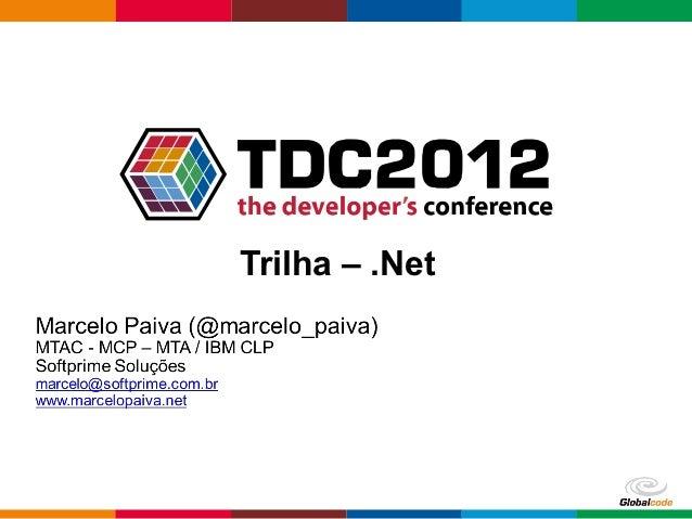 Trilha – .Net                Globalcode – Open4education