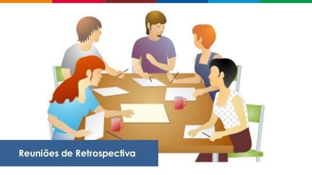 Reuniões de Retrospectiva