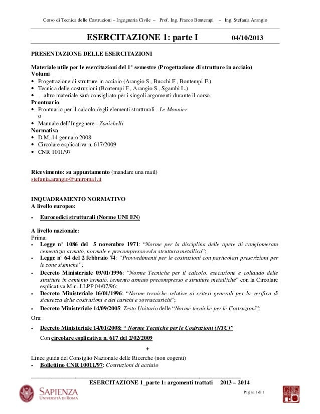 Corso di Tecnica delle Costruzioni – Ingegneria Civile – Prof. Ing. Franco Bontempi  ESERCITAZIONE 1: parte I  – Ing. Stef...