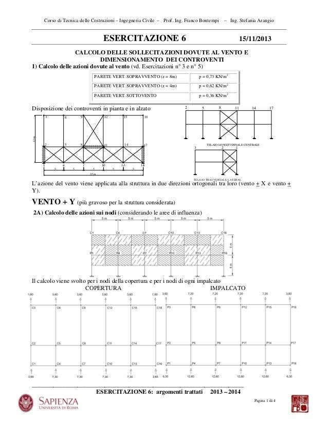 Corso di Tecnica delle Costruzioni – Ingegneria Civile – Prof. Ing. Franco Bontempi  – Ing. Stefania Arangio  ESERCITAZION...