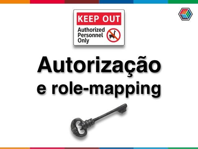 Autorização e role-mapping