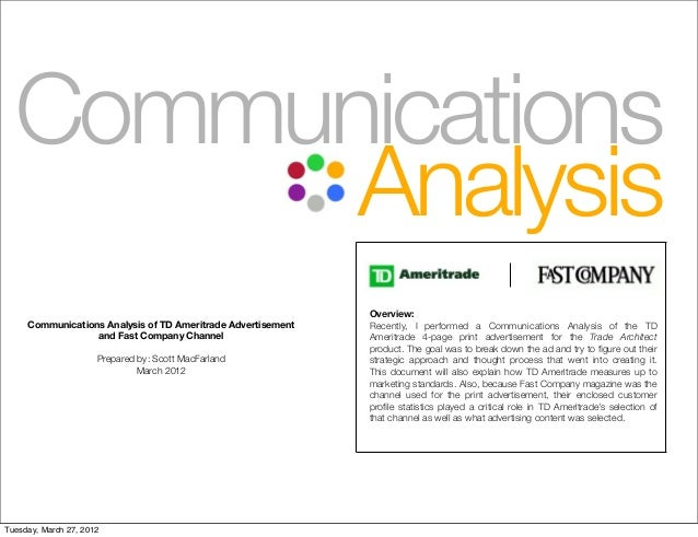 Overview: Recently, I performed a Communications Analysis of the TD Ameritrade 4-page print advertisement for the Trade Ar...
