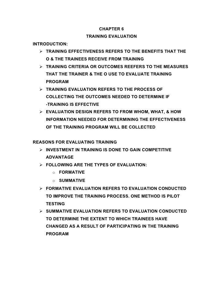 CHAPTER 6                      TRAINING EVALUATION INTRODUCTION:    TRAINING EFFECTIVENESS REFERS TO THE BENEFITS THAT TH...