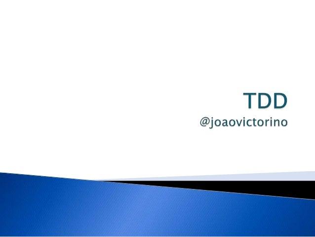    Agilidade e XP   TDD   TDD em .Net   TDD na prática   Referências