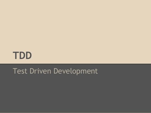 TDDTest Driven Development