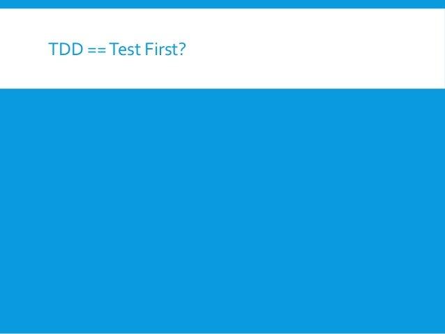TDD == Test First?