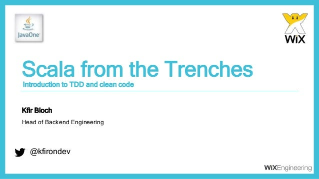 @kfirondev Scala from the Trenches @kfirondev Introduction to TDD and clean code Kfir Bloch Head of Backend Engineering