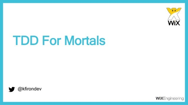 @kfirondev TDD For Mortals @kfirondev