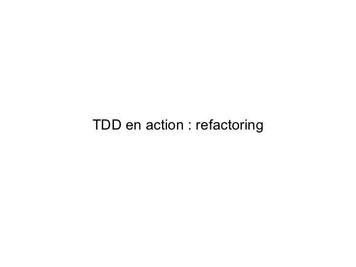 TDD en action : refactoring
