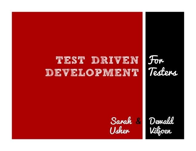 For Testers Sarah & Dewald Usher Viljoen