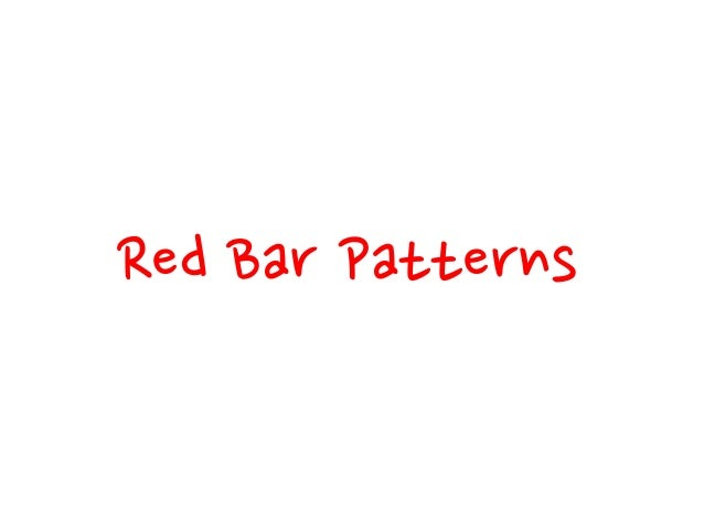 Red Bar Patterns Explanation Test How to spread test automation? Ask for and give explanations in terms of tests.