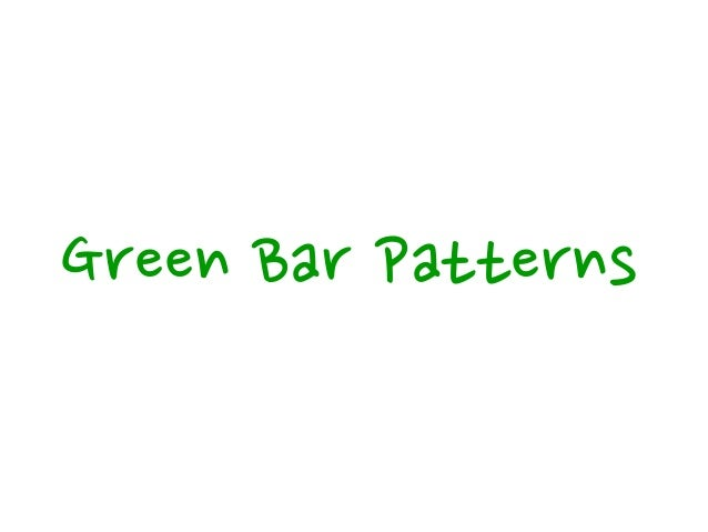 Green Bar Patterns Obvious Implementation How should I implement simple operations? Just implement them.