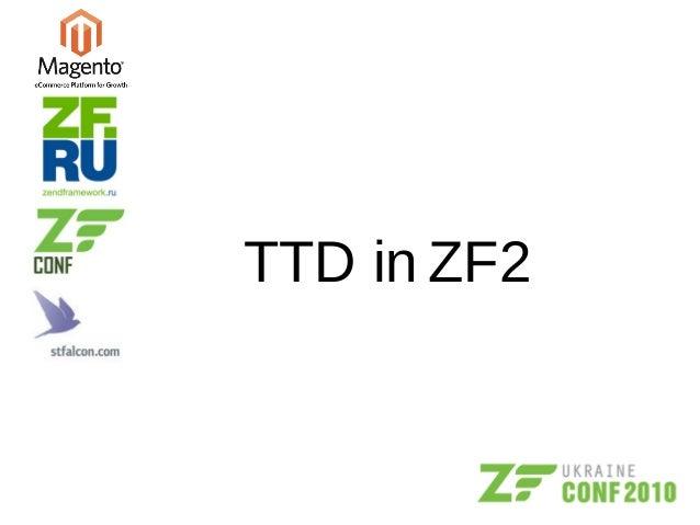 TTD in ZF2