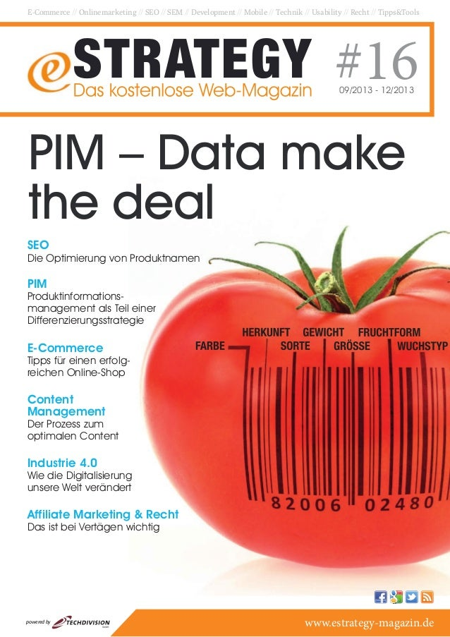 PIM – Data make the deal E-Commerce // Onlinemarketing // SEO // SEM // Development // Mobile // Technik // Usability // R...
