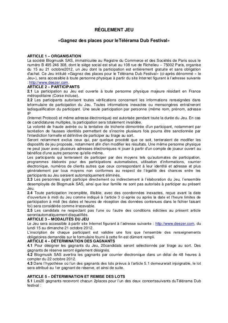 RÉGLEMENT JEU                  «Gagnez des places pour leTélérama Dub Festival»ARTICLE 1 – ORGANISATIONLa société Blogmusi...
