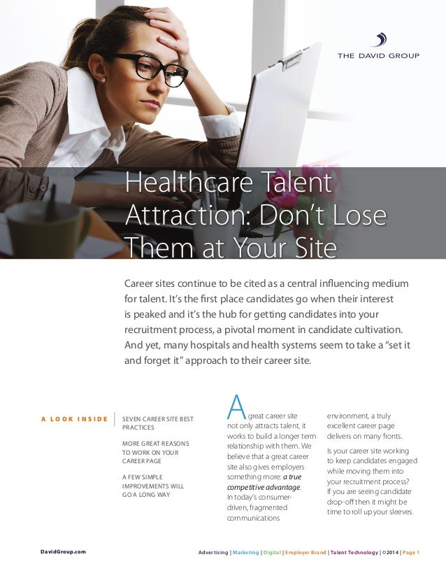 Career sites continue to be cited as a central influencing medium for talent. It's the first place candidates go when thei...