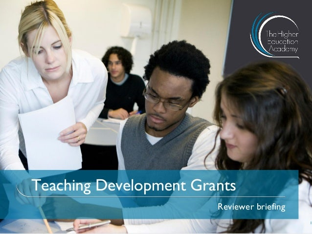 Teaching Development GrantsReviewer briefing1