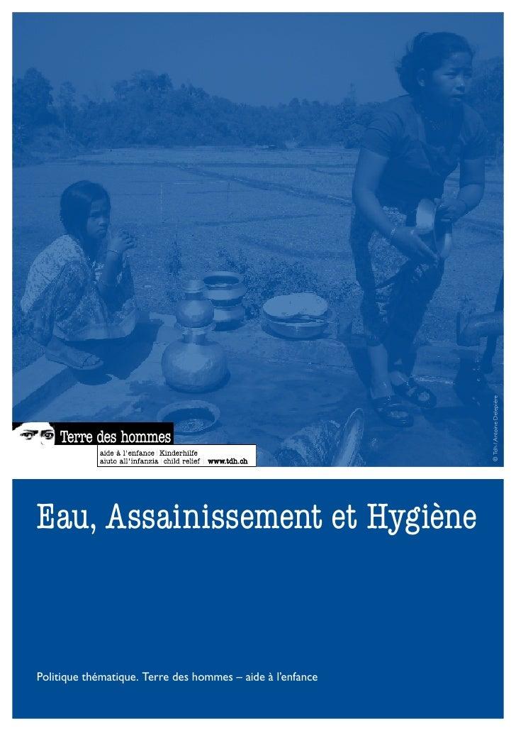 Tdh - Eau, Assainissement et Hygiène - Politique thématique