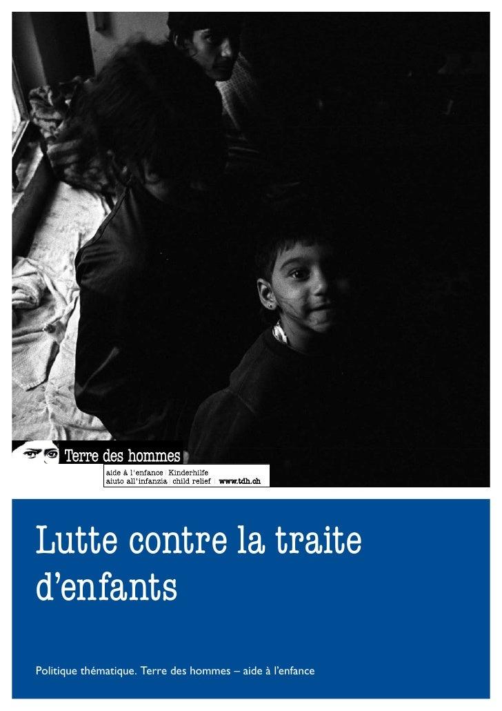 Lutte contre la traite d'enfants Politique thématique. Terre des hommes – aide à l'enfance