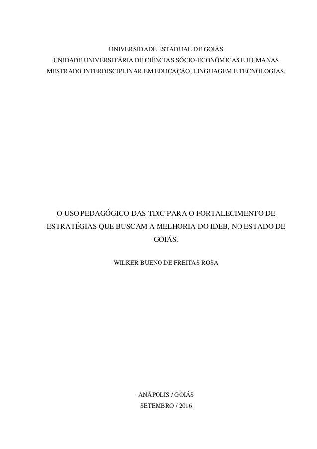 UNIVERSIDADE ESTADUAL DE GOIÁS UNIDADE UNIVERSITÁRIA DE CIÊNCIAS SÓCIO-ECONÔMICAS E HUMANAS MESTRADO INTERDISCIPLINAR EM E...