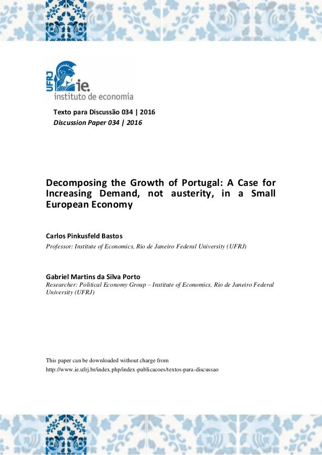 Decomposing the growth of portugal a case for increasing demand not texto para discusso 034 2016 discussion paper 034 2016 decomposing the growth of portugal publicscrutiny Image collections