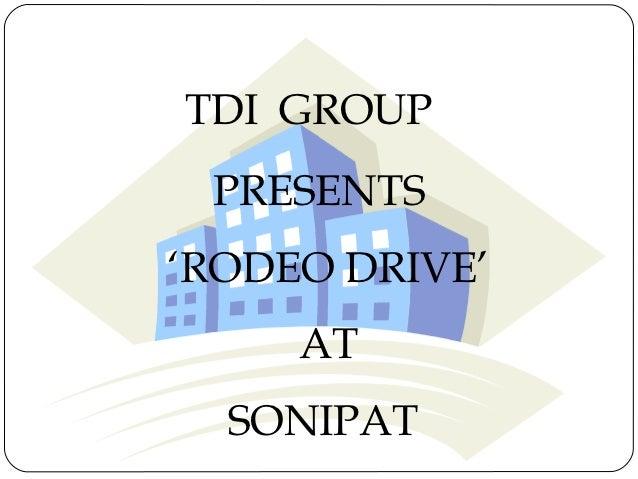 TDI GROUP PRESENTS'RODEO DRIVE'     AT  SONIPAT