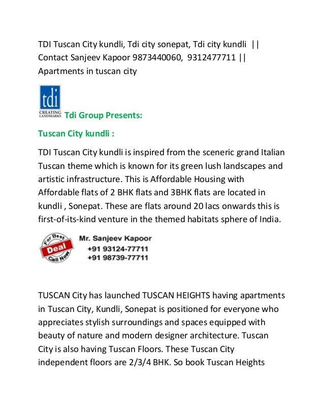 TDI Tuscan City kundli, Tdi city sonepat, Tdi city kundli || Contact Sanjeev Kapoor 9873440060, 9312477711 || Apartments i...