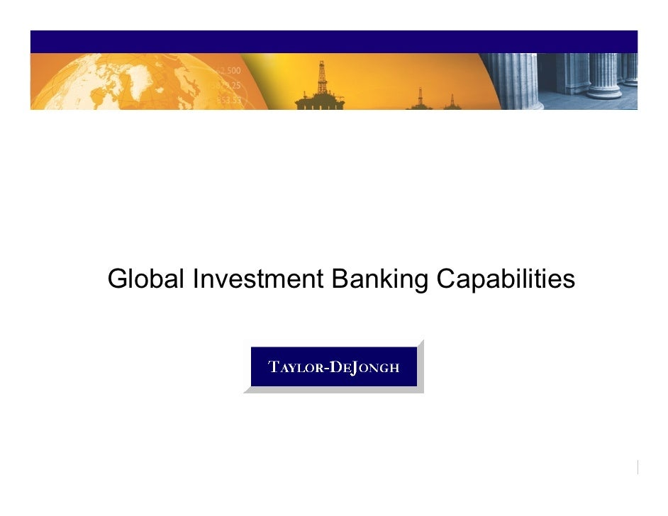 Global Investment Banking Capabilities                                              1
