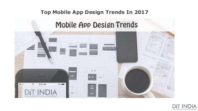 Top Mobile App Design Trends In 2017
