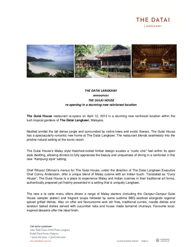 THE DATAI LANGKAWI                                                announces                                             TH...