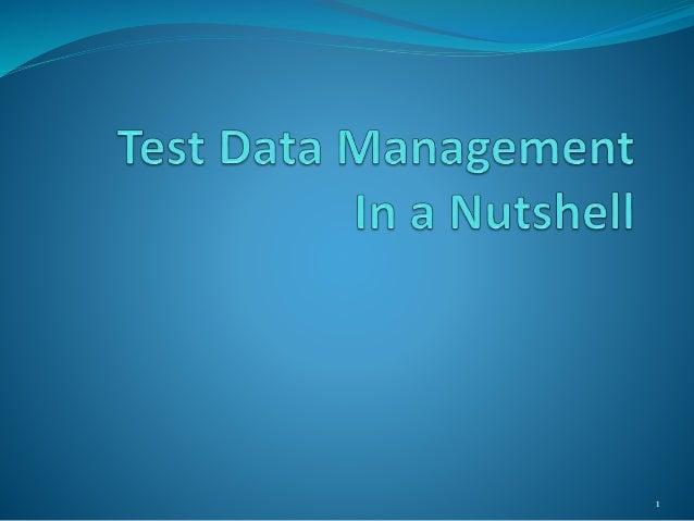 """""""Test Data Management In a Nutshell"""" by Satyajit Singh Slide 1"""