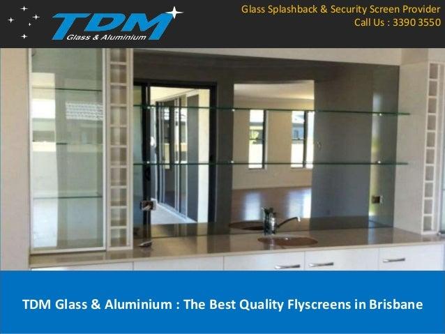 TDM Glass & Aluminium : The Best Quality Flyscreens in Brisbane