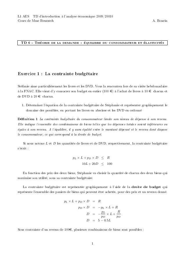 L1 AES  TD d'introduction à l'analyse économique 2009/20010 Cours de Mme Benezech  A. Bonein  TD 6 - Théorie de la demande...