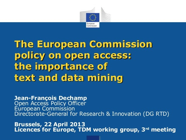 Jean-François DechampOpen Access Policy OfficerEuropean CommissionDirectorate-General for Research & Innovation (DG RTD)Br...