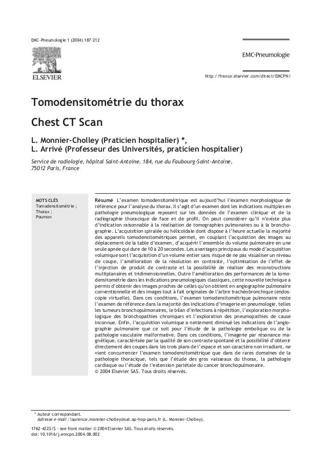 Tomodensitométrie du thorax Chest CT Scan L. Monnier-Cholley (Praticien hospitalier) *, L. Arrivé (Professeur des Universi...