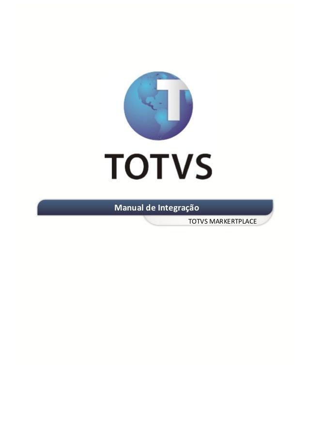 INTEGRAÇÃO EGPxTSS            Manual de Integração                             TOTVS MARKERTPLACE