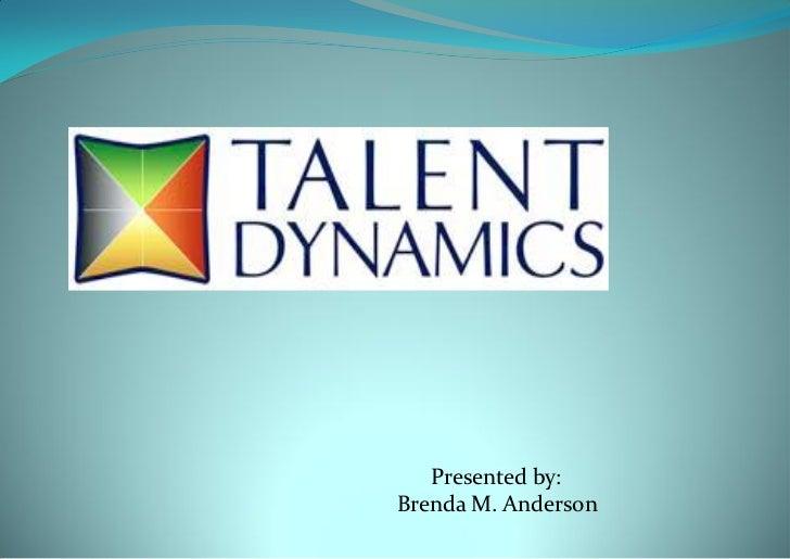 Presented by:Brenda M. Anderson