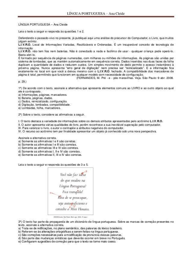 LÍNGUA PORTUGUESA – Ana Cleide LÍNGUA PORTUGUESA – Ana Cleide Leia o texto a seguir e responda às questões 1 e 2. Defenden...