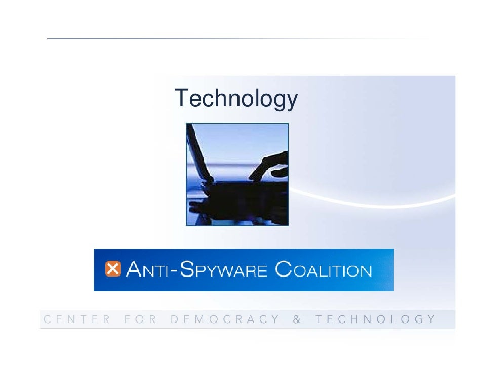 Anti-Spyware Coalition Work  Definitions  Risk Model  Best Practices