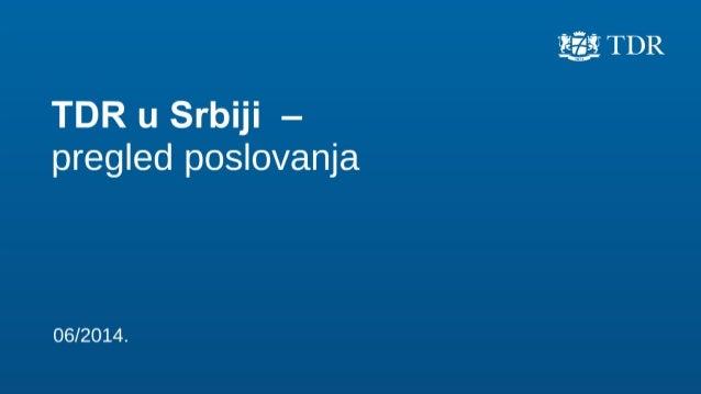 Prezentacija rezultata TDR poslovanja u 2013. godini na tržištu Srbije