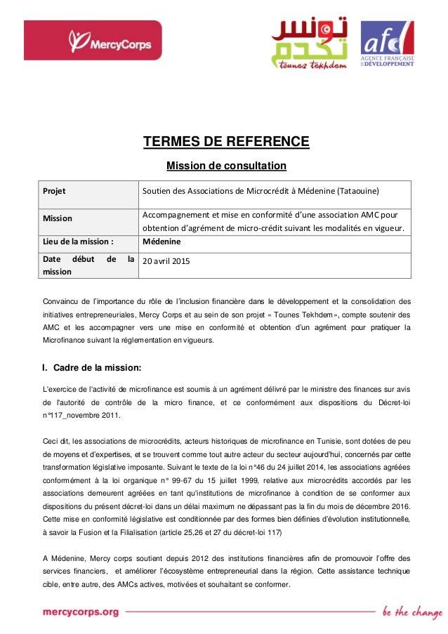 TERMES DE REFERENCE Mission de consultation Projet Soutien des Associations de Microcrédit à Médenine (Tataouine) Mission ...